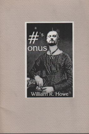 A #'S: Onus. William R. HOWE