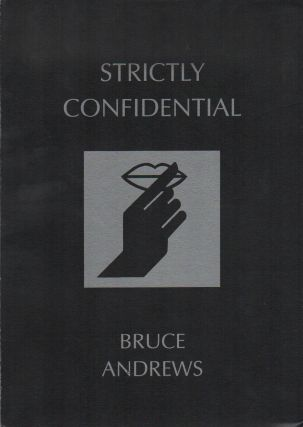 STRICTLY CONFIDENTIAL. Bruce ANDREWS