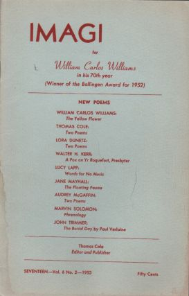 IMAGI - Vol. 6 No. 2: For William Carlos Williams in his 70th Year (Winner of the Bollingen Award...
