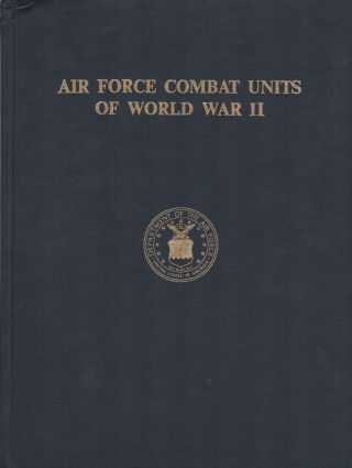 AIR FORCE COMBAT UNITS OF WORLD WAR II. Maurer MAURER