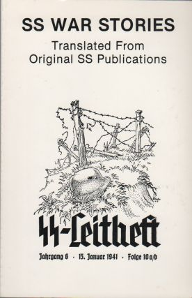SS WAR STORIES: Translated from Original SS Publications - Vol. 1 & 2 [Two Vols