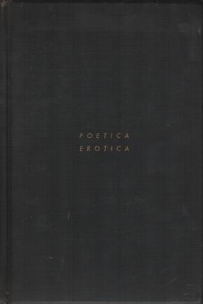 POETICA EROTICA: A Collection of Rare and Curious Amatory Verse. T. R. SMITH