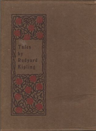 TALES BY RUDYARD KIPLING: Containing Many of the Plain Tales from the Hills [Brown Book Series