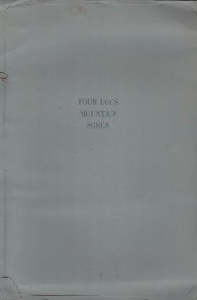 FOUR DOGS MOUNTAIN SONGS