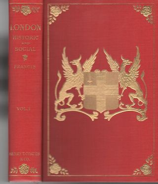 LONDON: Historic and Social [Two-Volume Set]