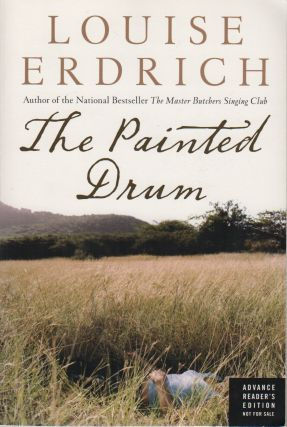 THE PAINTED DRUM. Louise ERDRICH