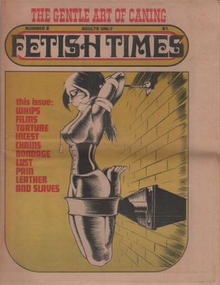 FETISH TIMES No. 2. Pornography, Jake SLAYTER, Erotic Newspapers
