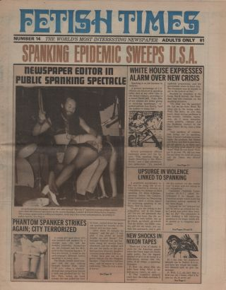 FETISH TIMES: The World's Most Interesting Newspaper - No. 14. Pornography, Jake SLAYTER, Marvin...