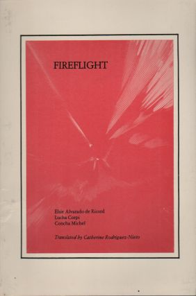 FIREFLIGHT: Three Latin-American Poets