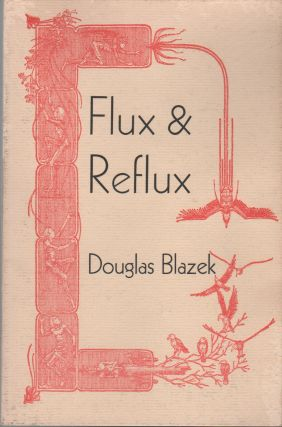 FLUX & REFLUX: Journies in a Magical Fluid