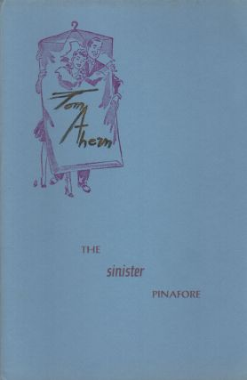 THE SINISTER PINAFORE. Tom AHERN