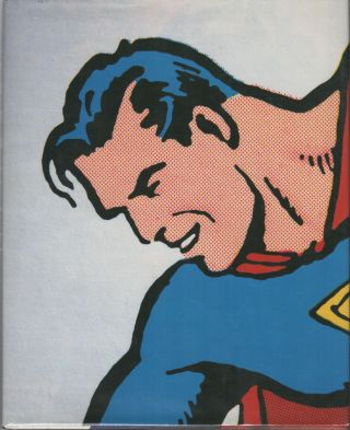 SUPERMAN: The Complete History [:] The Life and Times of the Man of Steel