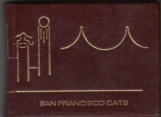 SAN FRANCISCO CATS: Nine Lives with Whiskers