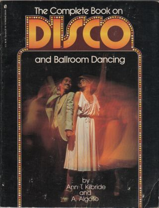 THE COMPLETE BOOK ON DISCO AND BALLROOM DANCING