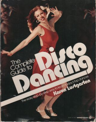 THE COMPLETE GUIDE TO DISCO DANCING