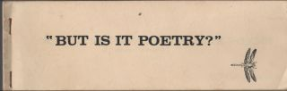 AN ANTHOLOGY OF ONE LINE POEMS [Dragonfly Pamphlet 2] [BUT IS IT POETRY? - Cover Title]. Duane...