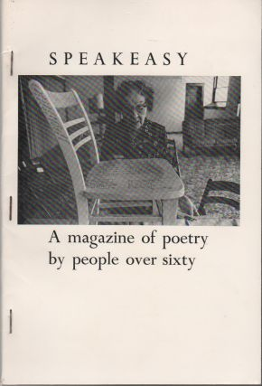 SPEAKEASY: A Magazine of Poems by People Over 60 [Sixty] - #3 - March 1978