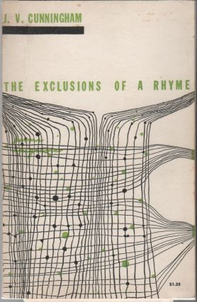 THE EXCLUSIONS OF A RHYME: Poems and Epigrams