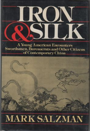 IRON & SILK. Mark SALZMAN