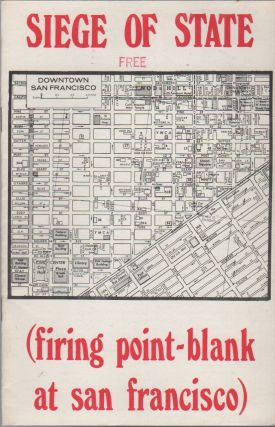 SIEGE OF STATE (Firing Point-Blank at San Francisco). Situationists, . Point-Blank!, Pro-Situ
