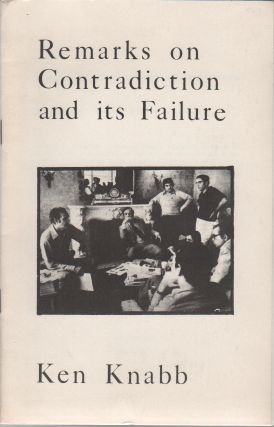 REMARKS ON CONTRADICTION AND ITS FAILURE