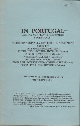 IN PORTUGAL – Capital Confronts the World Proletariat: An Internationally Distributed...