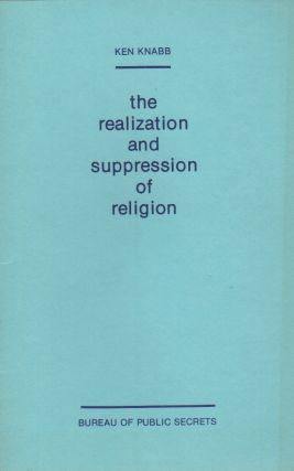 THE REALIZATION AND SUPPRESSION OF RELIGION