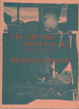 THE SUN RISES INTO THE SKY AND OTHER STORIES 1952-1966