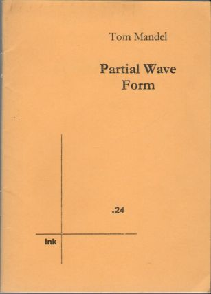PARTIAL WAVE FORM (Ink x24