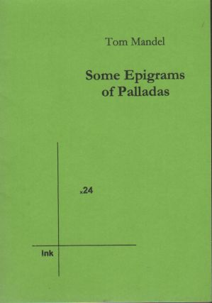 SOME EPIGRAMS OF PALLADAS (Ink x24