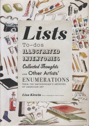 LISTS: To-Dos Illustrated Inventories Collected Thoughts and Other Artists' Enumerations From the...