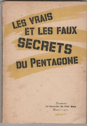 "LES VRAIS ET LES FAUX SECRETS DU PENTAGONE [""The True and False Secrets of the Pentagon"""