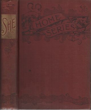 SHE: A History of Adventure (Fireside Series, No. 15, January 1887
