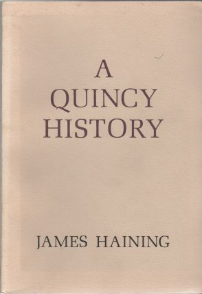 A QUINCY HISTORY: A Lucky Heart Book
