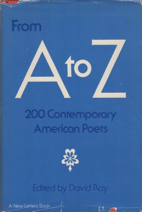 FROM A TO Z: 200 Contemporary American Poets: 200 Poets from New Letters Magazine
