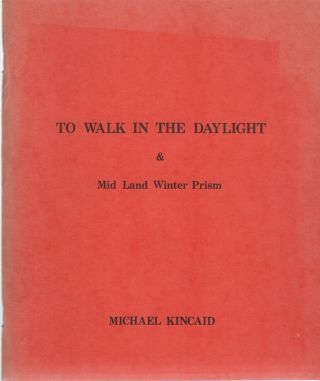 TO WALK IN THE DAYLIGHT & Mid Land Winter Prism