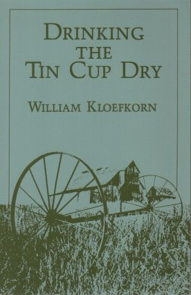 DRINKING THE TIN CUP DRY