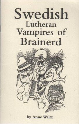 SWEDISH LUTHERAN VAMPIRES OF BRAINERD