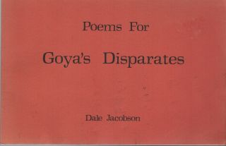 POEMS FOR GOYA'S DISPARATES