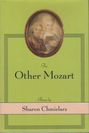 THE OTHER MOZART. Sharon CHMIELARZ