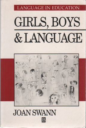 GIRLS, BOYS, AND LANGUAGE