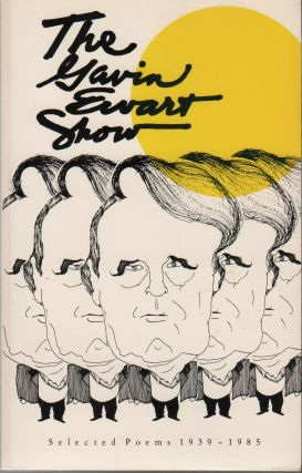 THE GAVIN EWART SHOW: Selected Poems 1939-1985