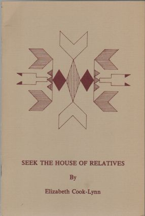 SEEK THE HOUSE OF RELATIVES (The Blue Cloud Quarterly, Vol. 29, No. 4). Elizabeth COOK-LYN