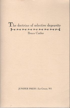THE DOCTRINE OF SELECTIVE DEPRAVITY