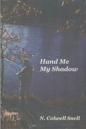 HAND ME MY SHADOW
