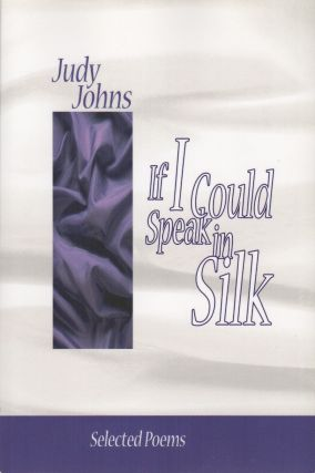 IF I COULD SPEAK IN SILK