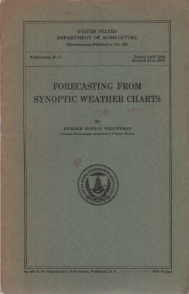FORECASTING FROM SYNOPTIC WEATHER CHARTS (United States Department of Agriculture Miscellaneous...