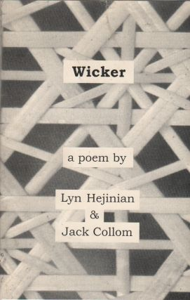 WICKER: A Collaborative Poem