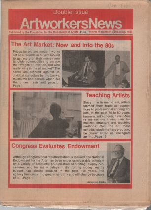 ART WORKERS NEWSLETTER / ART WORKERS' NEWS / ART & ARTISTS [66 Issues, Spanning Length of Full Run]