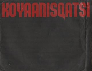 KOYAANISQATSI Press Kit